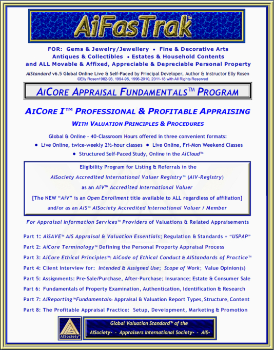 "Personal Property Appraisal's 35th Anniversary Offerings of the 40-Classroom Hour AiFasTrak™ to THE Global Valuation Standard™ - AiCertification's N E W ""AiCore I ™ Appraisal & Valuation Principles & Procedures"" Course for ""AiS™"" Eligibility"
