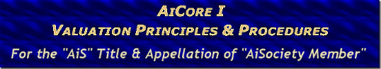 "NEW ""AiCore-I Valuation Principles & Procedures"" Program for the NEW ""AiS"" - ""AISociety Member"" Title"